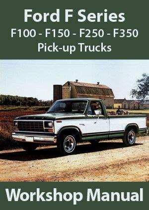 free auto repair manuals 2008 ford f series transmission control ford f series f100 f150 f350 workshop manual 1980 1995 ebay
