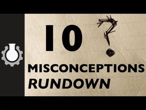 Ten Common Misconceptions Debunked In Under Four Minutes