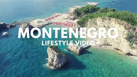 Montenegro Lifestyle Video Budva And Kotor Summer In