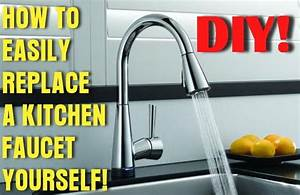 How To Easily Remove And Replace A Kitchen Faucet