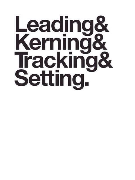 leading kerning tracking setting threesevenfive albert barroso typography lettering