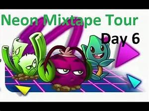 Plants vs Zombies 2 Neon Mixtape Tour Day 6