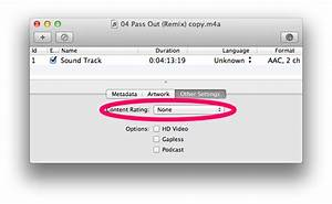itunes - How can I remove the explicit label from a song ...
