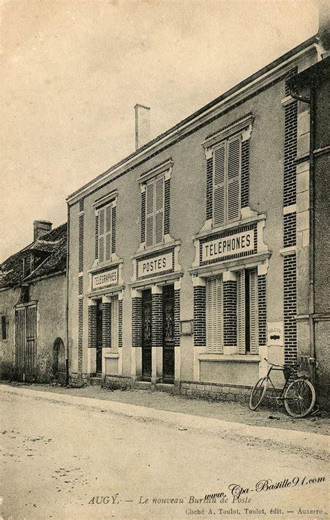 le bureau ancienne carte postale ancienne augy le nouveau bureau de poste