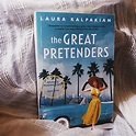 The Great Pretenders – Laura Kalpakian – Miranda Reads
