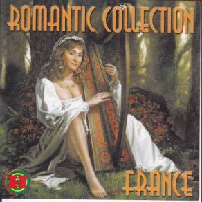 At your service is fast music search, which is available with the help of convenient website navigation. Romantic Collection - France 2000 - mp3 buy, full tracklist