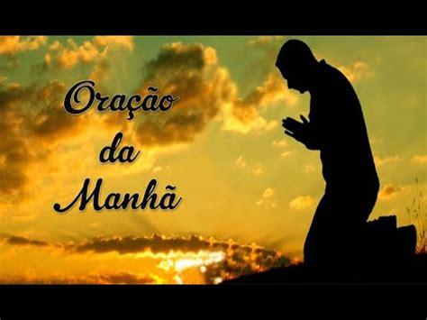 Oração Da Manhã Youtube