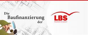 Lbs Bausparvertrag Zuteilung Rechner : die baufinanzierung der landesbausparkassen lbs im check ~ Lizthompson.info Haus und Dekorationen