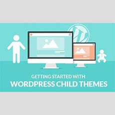 Getting Started With Wordpress Child Themes? Instantshift