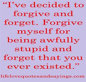 Quotes Forgive ... Forgiving Relationship Quotes