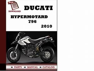 Ducati Hypermotard 796 Parts Manual  Catalogue  2010 Pdf
