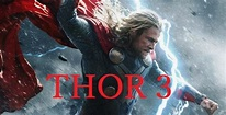Thor 3 IMDb Movie Release Date And Rumors: Thor 3 Seen ...
