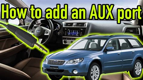 How To Add An Auxiliary Port To Any Car