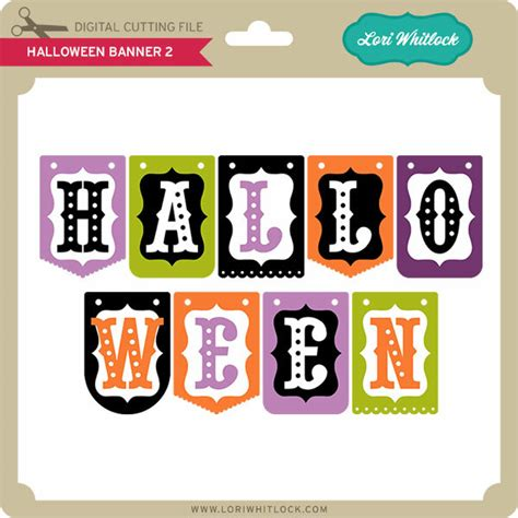 Rated 5.00 out of 5 based on 4 customer ratings. Halloween Banner 2 - Lori Whitlock's SVG Shop