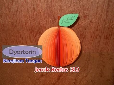 kreasi buah jeruk 3d dari kertas