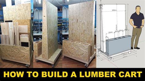 build  lumber storage cart   workshop organized