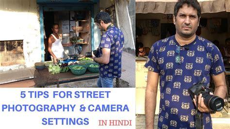 street photography tips  beginners  camera