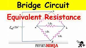 Bridge Circuit Equivalent Resistance