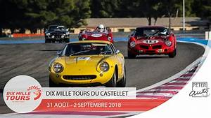 Circuit Du Castellet 2018 : dix mille tours du castellet 2018 circuit paul ricard youtube ~ Medecine-chirurgie-esthetiques.com Avis de Voitures