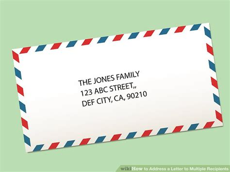 how to address an envelope to a family how to address a letter to recipients 15 steps