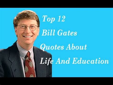 top  bill gates quotes  life  education youtube