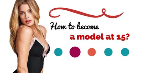 How To Become A Female Model At 15 Top Tips To Get