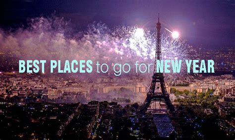9 Best Places To Go For New Year 2016 Wikiyeah