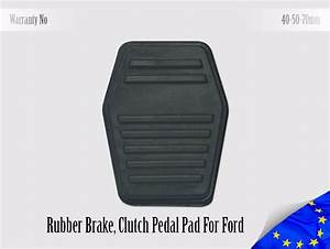 Ford Rubber Pedal Pad Brake Clutch Focus Mondeo Cougar