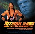 Hitman Hart: Wrestling with Shadows - Original Soundtack ...