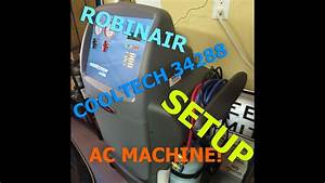 Robinair A  C Recovery Machine R134a Model 34288 Setup