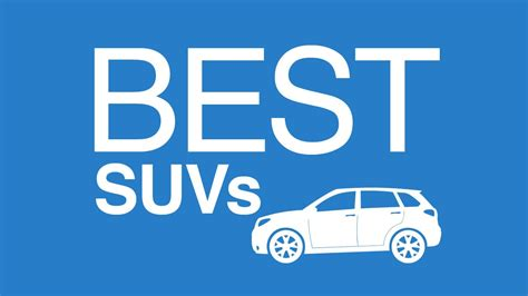 Best Suvs Our Top 5 Youtube