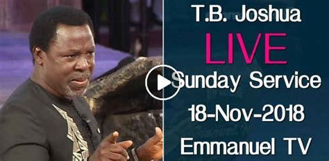 Tb Joshua (18-november-2018) Today Live Sunday Service At