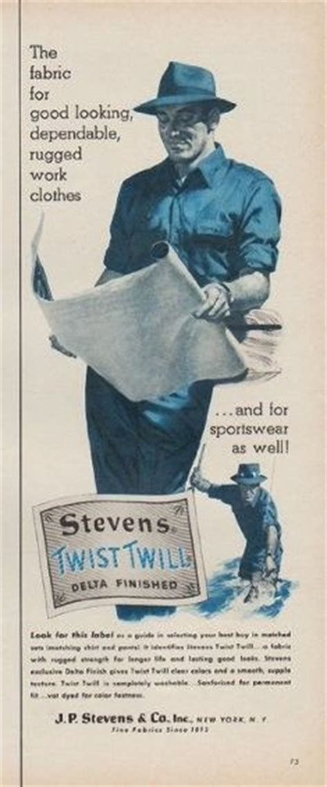 Rugged Work Clothes by 1954 Twist Twill Ad Quot Rugged Work Clothes Quot A Well