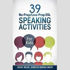 Esl Speaking Activities For Kids  Esl Games For Kids  Esl Speaking