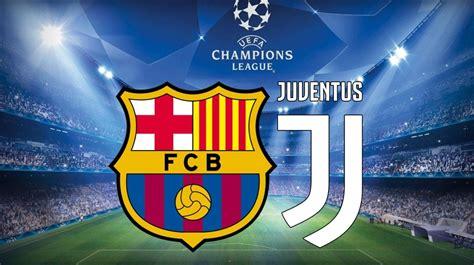 FC Barcelona vs Juventus: Horario, dónde ver, el partido ...