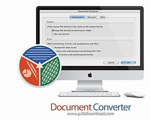document converter v12 macosx a2z p30 download full With document file converter software