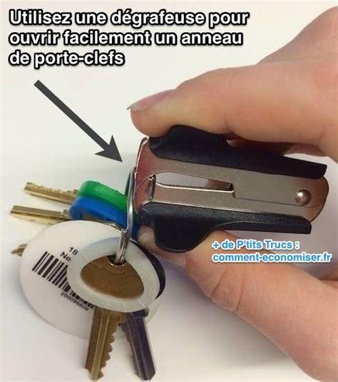 l astuce pour ouvrir facilement un anneau de porte cl 233 s