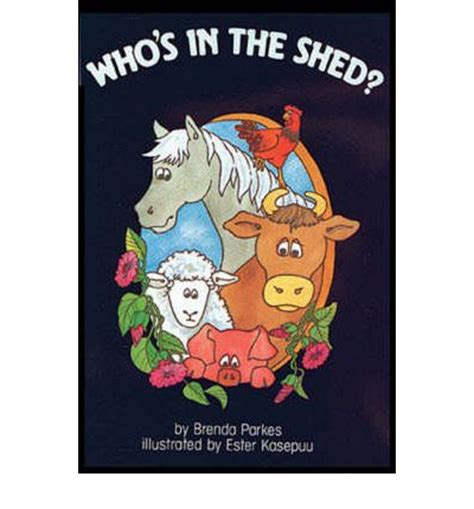 who s in the shed big book