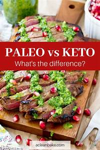 Paleo Vs Keto  What U0026 39 S The Difference