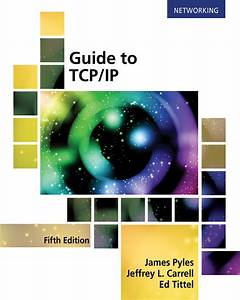 Solution Manual  Guide To Tcp  Ip  Ipv6 And Ipv4  5th