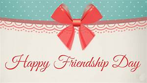 Friendship Day HD Images Wallpaper Pics Photos Free Download