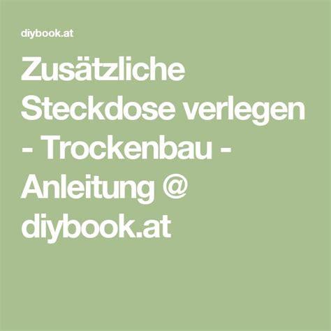 Sanitaerinstallation Selbst Anbringen Ueberblick Und Kurzanleitungen by Zus 228 Tzliche Steckdose Verlegen Trockenbau Trockenbau