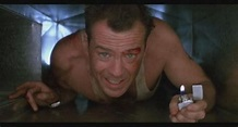 """Bruce Willis, Die Hard, """"Come out to the coast. We'll get ..."""