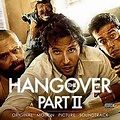 The Hangover Part II: Original Motion Picture Soundtrack ...