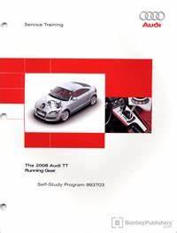 Service Client Audi : the 2008 audi tt running gear technical service training self study program bentley publishers ~ Medecine-chirurgie-esthetiques.com Avis de Voitures