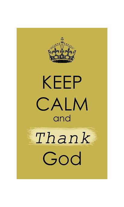God Quotes Calm Keep Trust Thank Praise