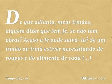 Tiago 2:14-18 - Bíblia