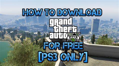 How To Download Gta 5 For Free (ps3 Only)