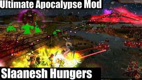 Ultimate Apocalypse Mod Skirmish Battles Slaanesh