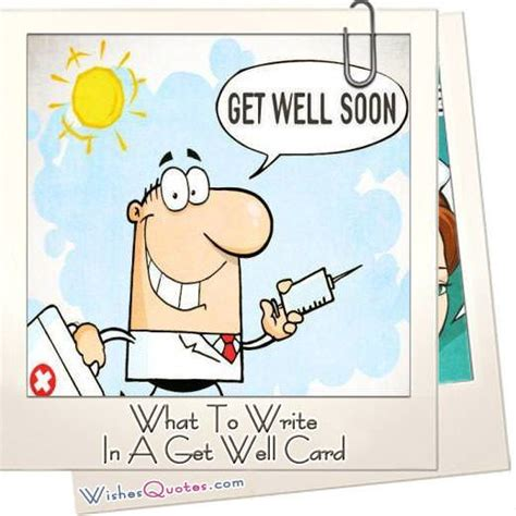 Try to use the same language you would normally use when talking to them. What To Write In A Get Well Card By WishesQuotes